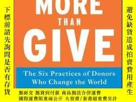 二手書博民逛書店Do罕見More Than Give: The Six Practices of Donors Who Chang