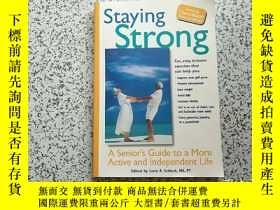 二手書博民逛書店Staying罕見Strong:A Senior s Guide to a More Active and Ind