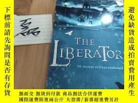 二手書博民逛書店the罕見liberators an ancient evil has awakendY15335 見圖 見圖