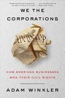 二手書 《We the Corporations: How American Businesses Won Their Civil Rights》 R2Y ISBN:9780871407122