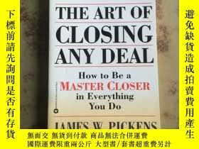 二手書博民逛書店The罕見Art of Closing Any Deal: Ho