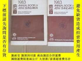 二手書博民逛書店1983罕見annual book of astm standards volume 3.5+3.3合售(P224