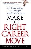 二手書《Make the Right Career Move: 28 Critical Insights and Strategies to Land Your Dream Job》 R2Y 0470052368