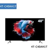 【音旋音響】SHARP 台灣夏普 4T-C40AH1T 40吋 4K智慧連網顯示器 公司貨 2年保固