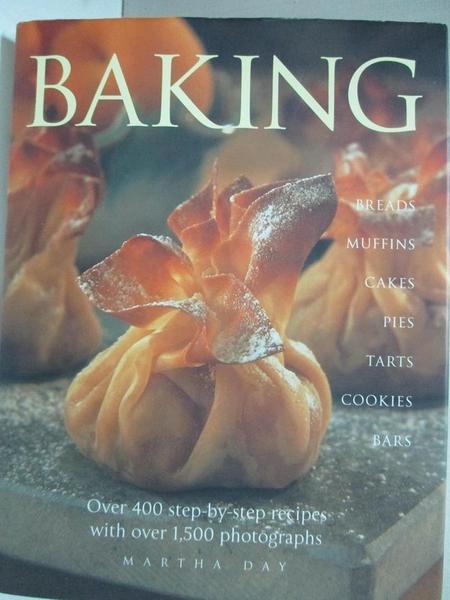 【書寶二手書T4/餐飲_EO5】Baking: Breads, Muffins, Cakes, Pies Tarts, Cookies and Bars_Day, Martin
