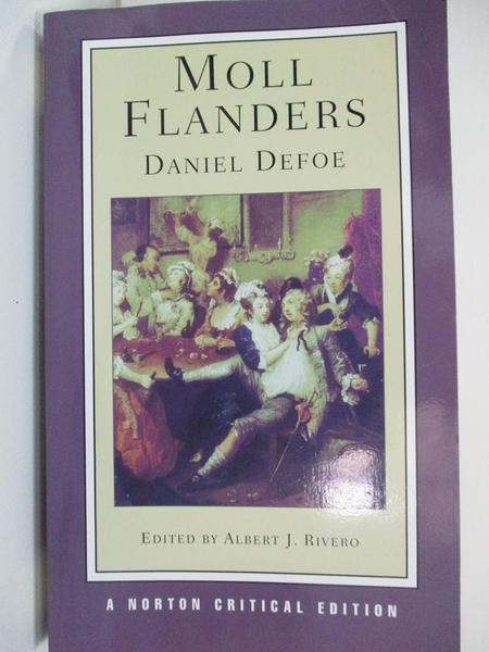 【書寶二手書T1/原文小說_BBP】Moll Flanders: An Authoritative Text, Contexts, Criticism