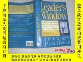 二手書博民逛書店THE罕見Leader,s Window 精裝Y13917 出版
