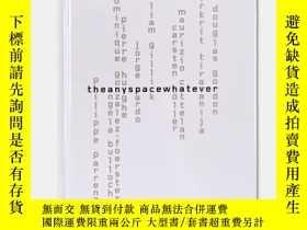 二手書博民逛書店罕見TheanyspacewhateverY238343 Edited by Nancy Spector Gu
