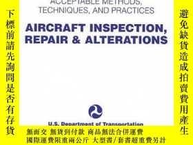 二手書博民逛書店Aircraft罕見Inspection, Repair and Alterations-飛機檢查、修理和改裝