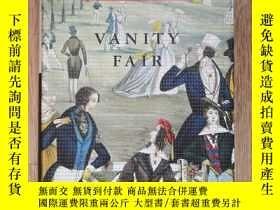 二手書博民逛書店Vanity罕見Fair 名利場 William Makepeace Thackeray 威廉·梅克比斯·薩克雷