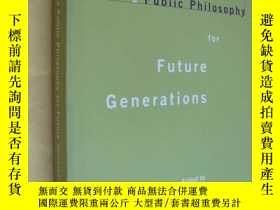二手書博民逛書店英文原版罕見大開本 Co-Creating a Public Philosophy for Future Gene