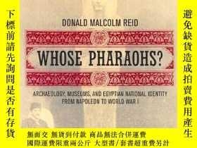 二手書博民逛書店Whose罕見Pharaohs?Y256260 Donald Malcolm Reid University