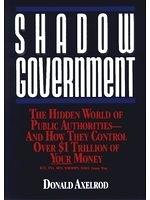 二手書 Shadow Government: The Hidden World of Public Authorities - And How They Control Over $1 Trilli R2Y 047152767x