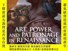 二手書博民逛書店Art罕見Power And Patronage In Rena