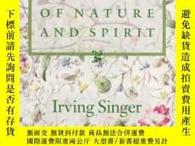 二手書博民逛書店The罕見Harmony Of Nature And SpiritY255562 Irving Singer
