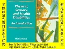 二手書博民逛書店Physical罕見Sensory And Health Disabilities: An Introductio