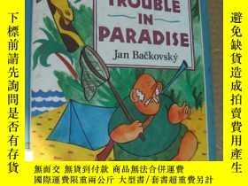 二手書博民逛書店Trouble罕見in Paradise 彩色圖文本 12開 兒