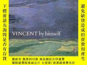 二手書博民逛書店Vincent罕見By Himself-文森特一個人Y436638 Bruce Bernard Chartwe