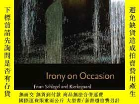 二手書博民逛書店Irony罕見On OccasionY255562 Kevin Newmark Fordham Univers
