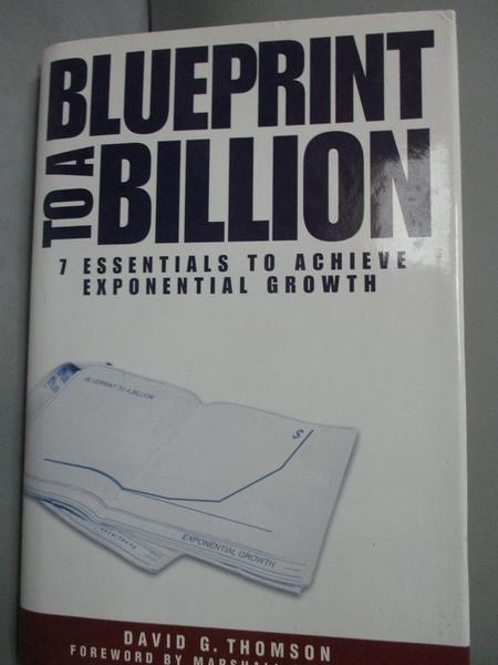 【書寶二手書T6/股票_WEP】Blueprint to a Billion: 7 Essentials to Achi