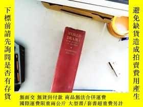 二手書博民逛書店WORLD罕見DRAMA 世界戲劇看圖Y13606 WORLD DRAMA WORLD DRAMA