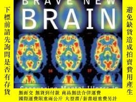 二手書博民逛書店Brave罕見New Brain: Conquering Mental Illness In The Era Of