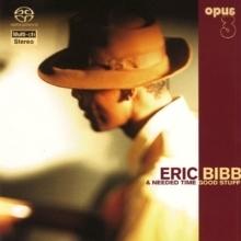 【停看聽音響唱片】【SACD】Eric Bibb & Needed Time :Good Stuff 艾瑞克畢伯 & 必要時間樂團:好歌細聽