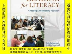 二手書博民逛書店Leading罕見for Literacy: A Reading Apprenticeship Approach奇