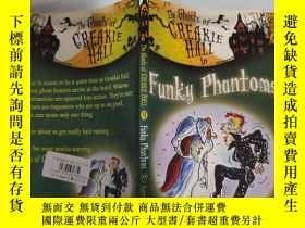 二手書博民逛書店funky罕見phantoms 時髦的幽靈. .Y200392