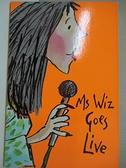 【書寶二手書T6/兒童文學_GE8】Ms. Wiz Goes Live_Terence Blacker