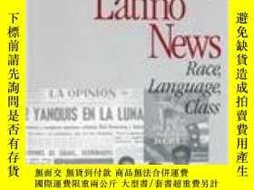 二手書博民逛書店Making罕見Latino News: Race Language Class-拉美裔新聞:種族語言課Y43
