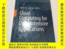 二手書博民逛書店cloud罕見computing for data lntwnsive applications(用於數據集成應用