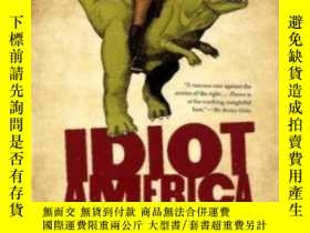 二手書博民逛書店Idiot罕見America-美國白癡Y436638 Charles P. Pierce Anchor, 20