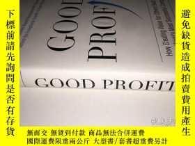 二手書博民逛書店Good罕見Profit 科赫世界 成功優秀企業如何為他人創造價值Y393856 Charles G. Koc