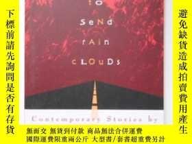 二手書博民逛書店The罕見Man to Send Rain Clouds 英文原