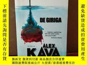 二手書博民逛書店DE罕見GIRIGA【瑞典語原版】Y269331 ALEX KAVA bestseller 出版2007