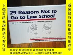 二手書博民逛書店29罕見reasons not to go to law sch