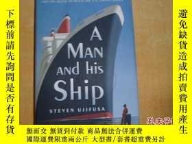 二手書博民逛書店精裝毛邊版【A罕見Man and His Ship】Y17030