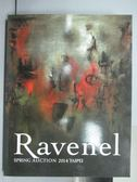 【書寶二手書T8/收藏_PPE】Ravenel_Modern and…Asian Art_2014/6/1