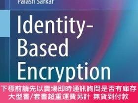 二手書博民逛書店Identity-based罕見EncryptionY255174 Sanjit Chatterjee Spr