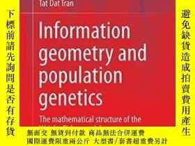 二手書博民逛書店Information罕見Geometry And Population GeneticsY256260 Ju