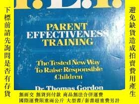 二手書博民逛書店P.E.T.罕見PARENT EFFECTIVENESS TRA