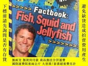 二手書博民逛書店Deadly罕見Factbook: Fish, Squid an
