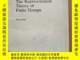 二手書博民逛書店the罕見representation theory of finite groups(P777)Y17341