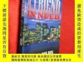 二手書博民逛書店A罕見Friend in Need (大32開) 【詳見圖】Y5