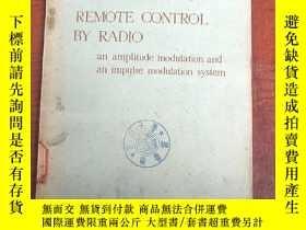 二手書博民逛書店remote罕見control by radio(P3173)Y173412