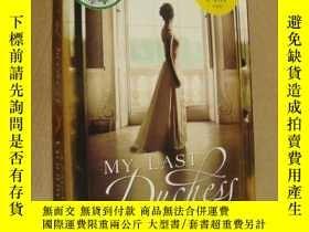 二手書博民逛書店My罕見Last Duchess 英文原版大32開 近新未閱Y85718 Daisy Goodwin(黛西·高