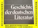 二手書博民逛書店geschichte罕見der deutschen literaturY255387 待查 同上 出版197