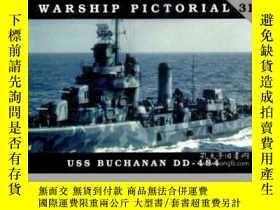 二手書博民逛書店Warship罕見Pictorial 31 USS Buchanan DD-484-軍艦圖片31號布坎南號DD-4