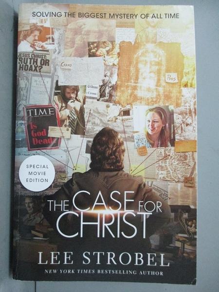 【書寶二手書T2/宗教_QLM】The Case for Christ: Solving the Biggest Mystery of All Time_Strobel, Lee
